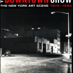 New York University Grey Art Gallery, New York. 2006. The Downtown Show. Film: Document. Curated by Carlo McCormick.