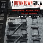 Grey Art Gallery, The Downtown Show: The New York Art Scene 1974-1984, Grey Gazette, Vol. 9, No. 1 (NYC, Winter 2006)