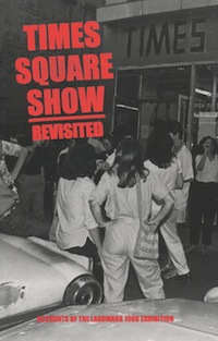 Cooper, Shawna and Karli Wurzelbacher, ed., Times Square Show Revisited: Accounts of the Landmark 1980 Exhibition. Hunter College. (NYC, 2011-12) 32-34